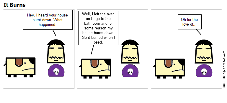 Renald and fido: It burns
