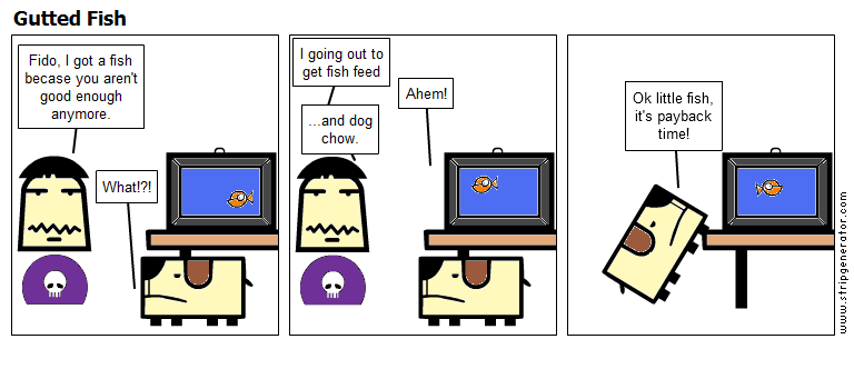 Renald and Fido: Gutted Fish