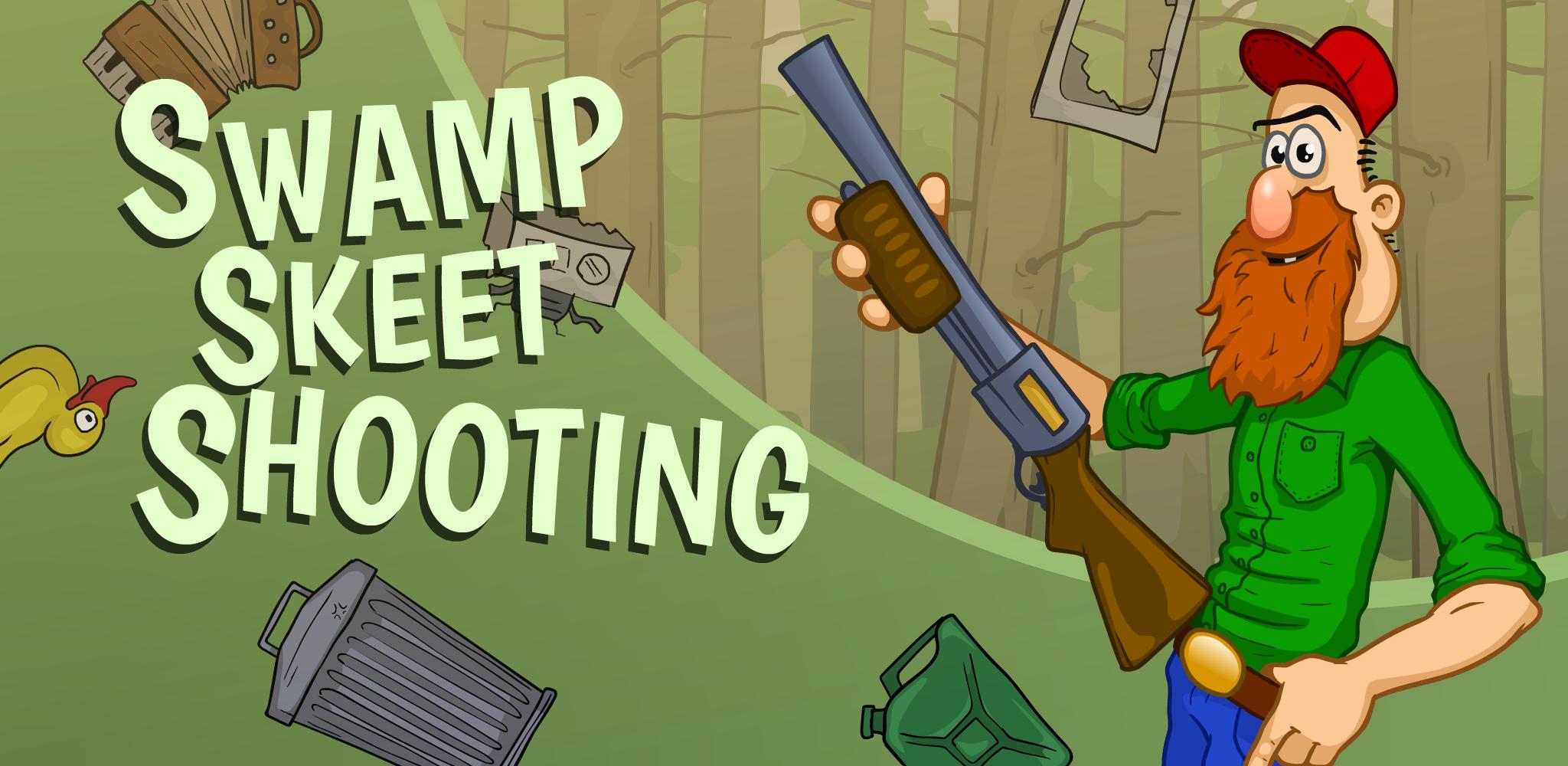 Swamp Skeet Shooting