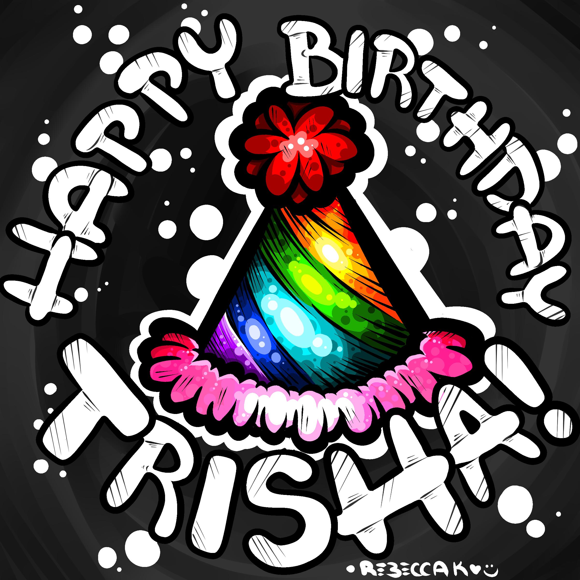 Happy Birthday Trisha by BeKoe on Newgrounds