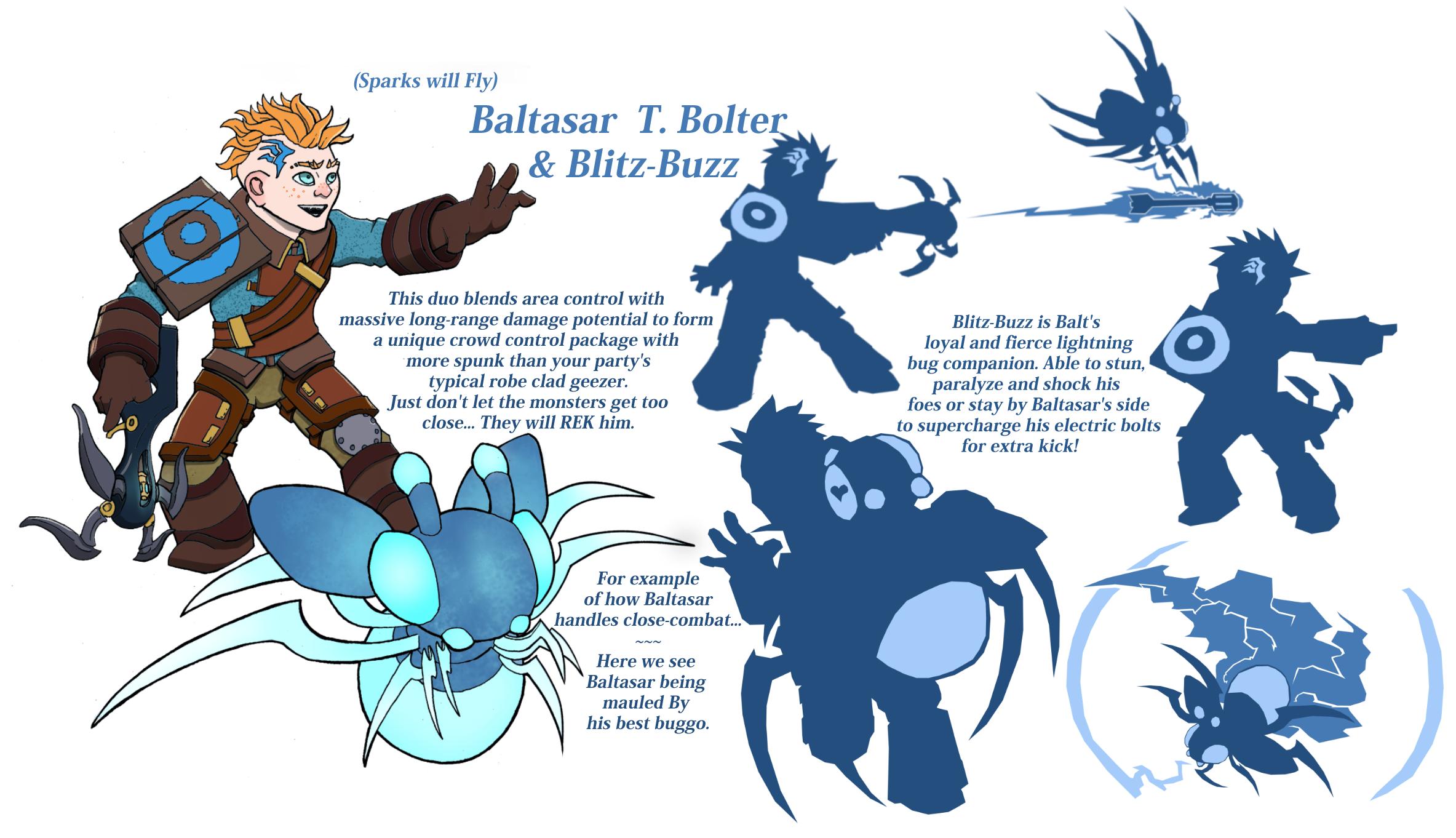 """Baltasar """"Thunder"""" Bolter and Blitz-Buzz."""