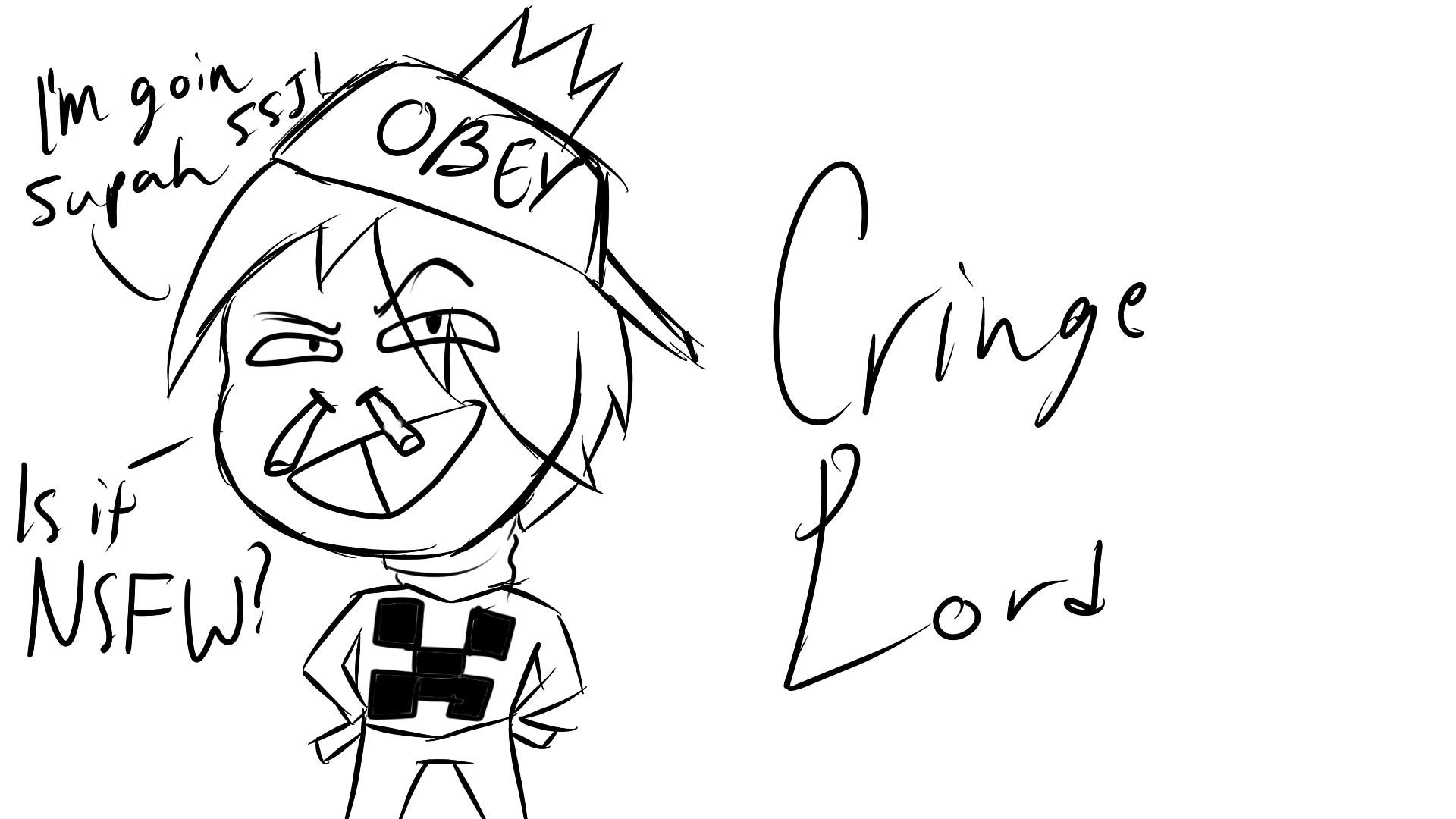 Cringe Lord