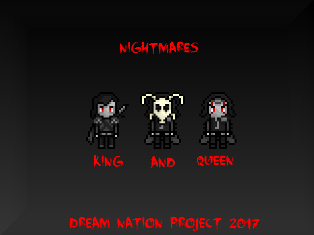 Dream Nation Project: Nightmare King and Queen