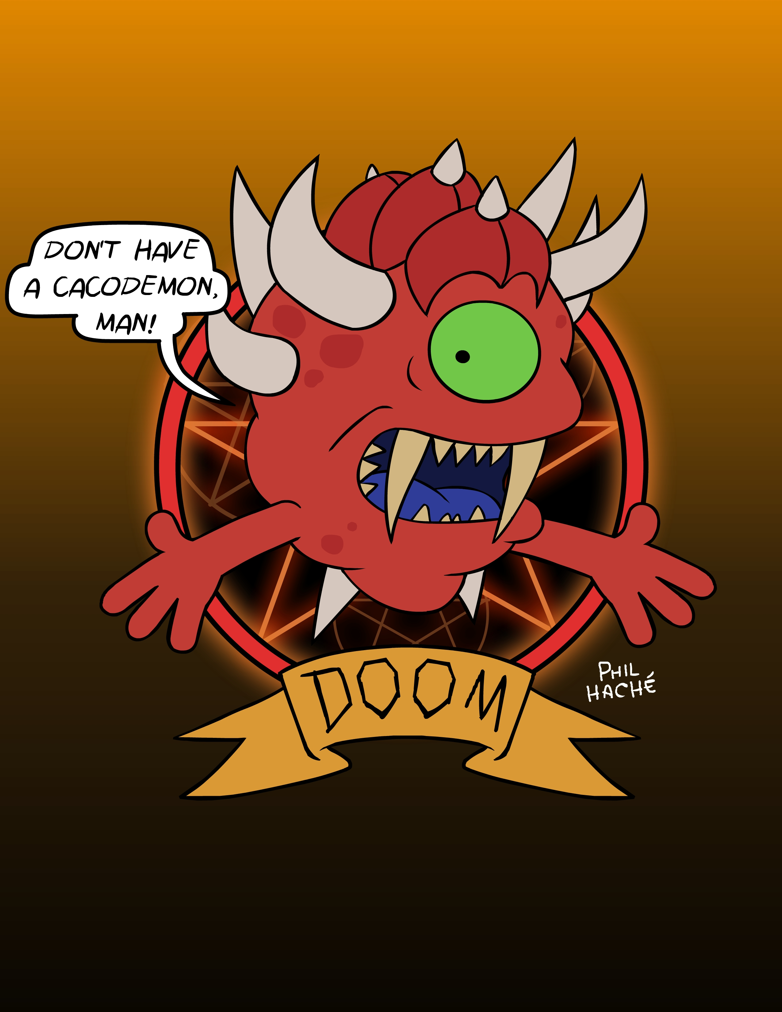 Don't Have a Cacodemon MAN!