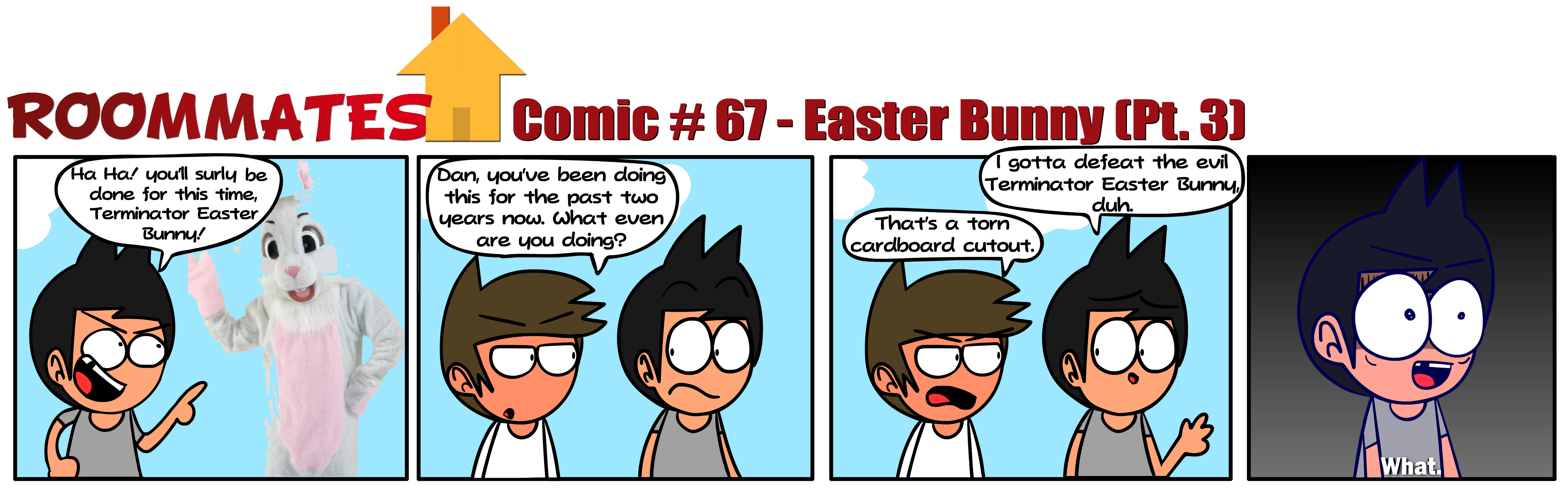 Roommates - Easter Bunny [Pt. 3] (Comic #67)