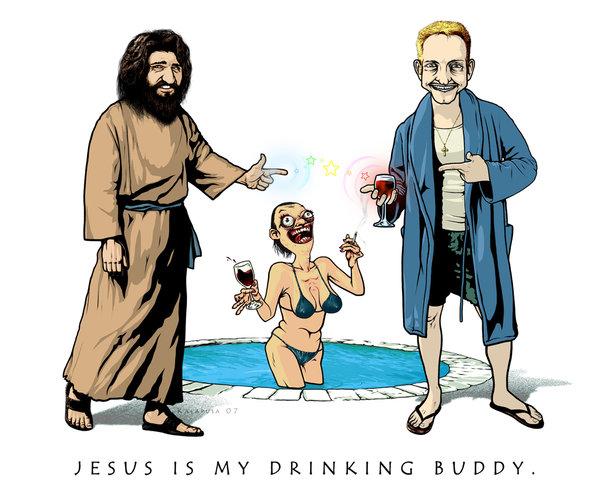 Jesus Is My Drinking Buddy
