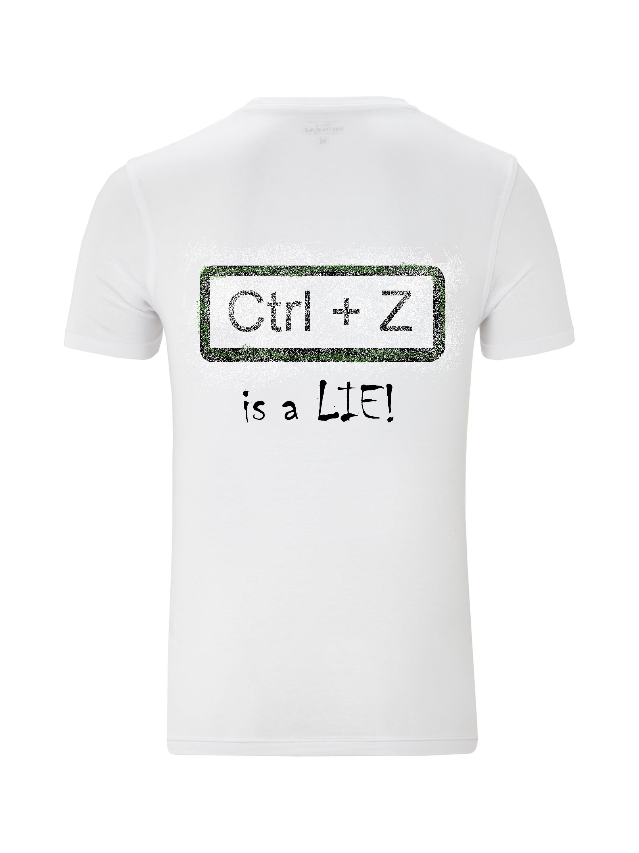 CTRL+Z is a lie b-artyshirt