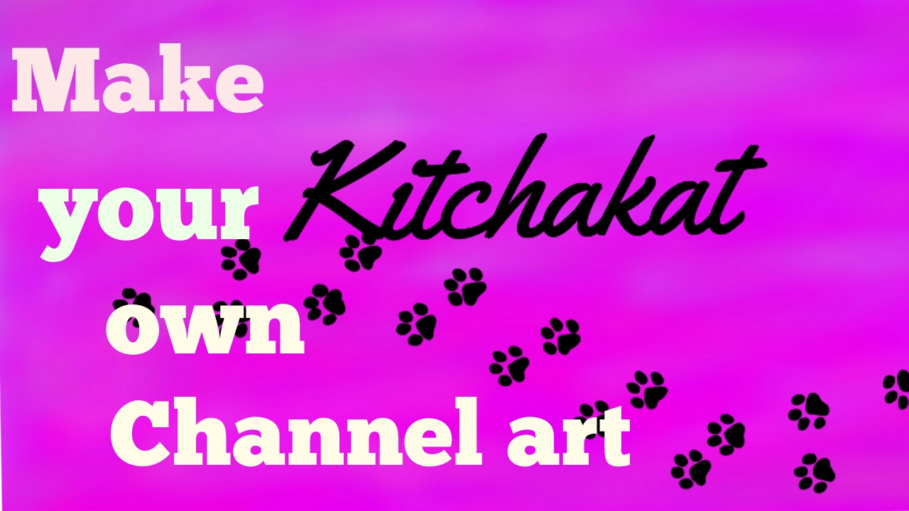How to make your own YouTube channel art