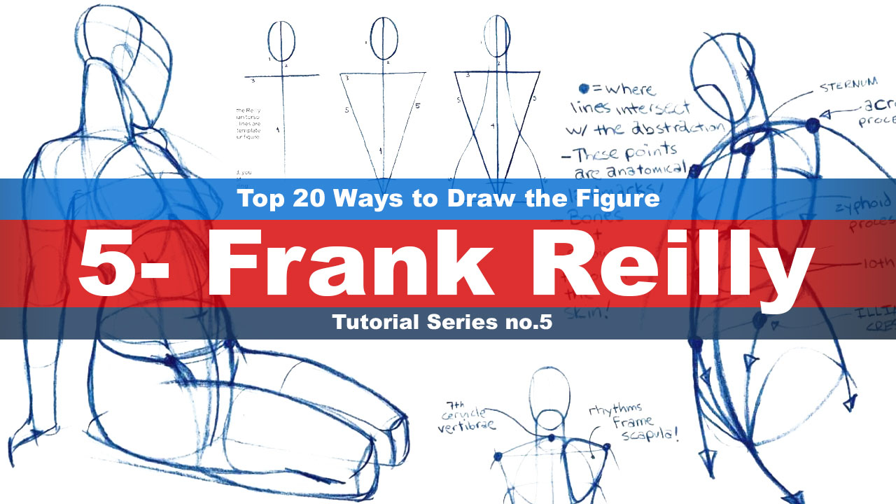 Top 20 Ways to Draw the Figure (5-Frank Reilly) Tutorial series No.5