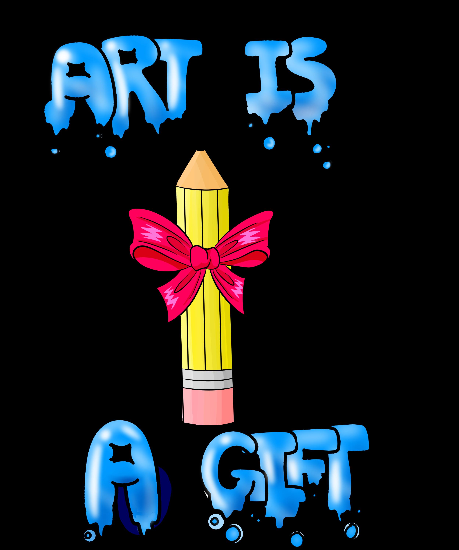 Art IS A Gift
