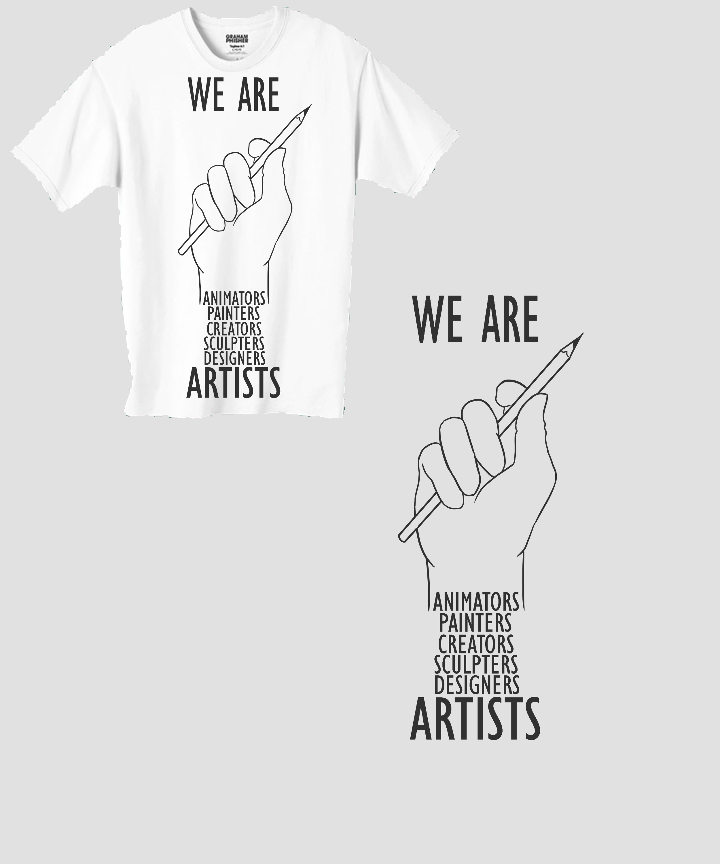 We Are Artists Shirt
