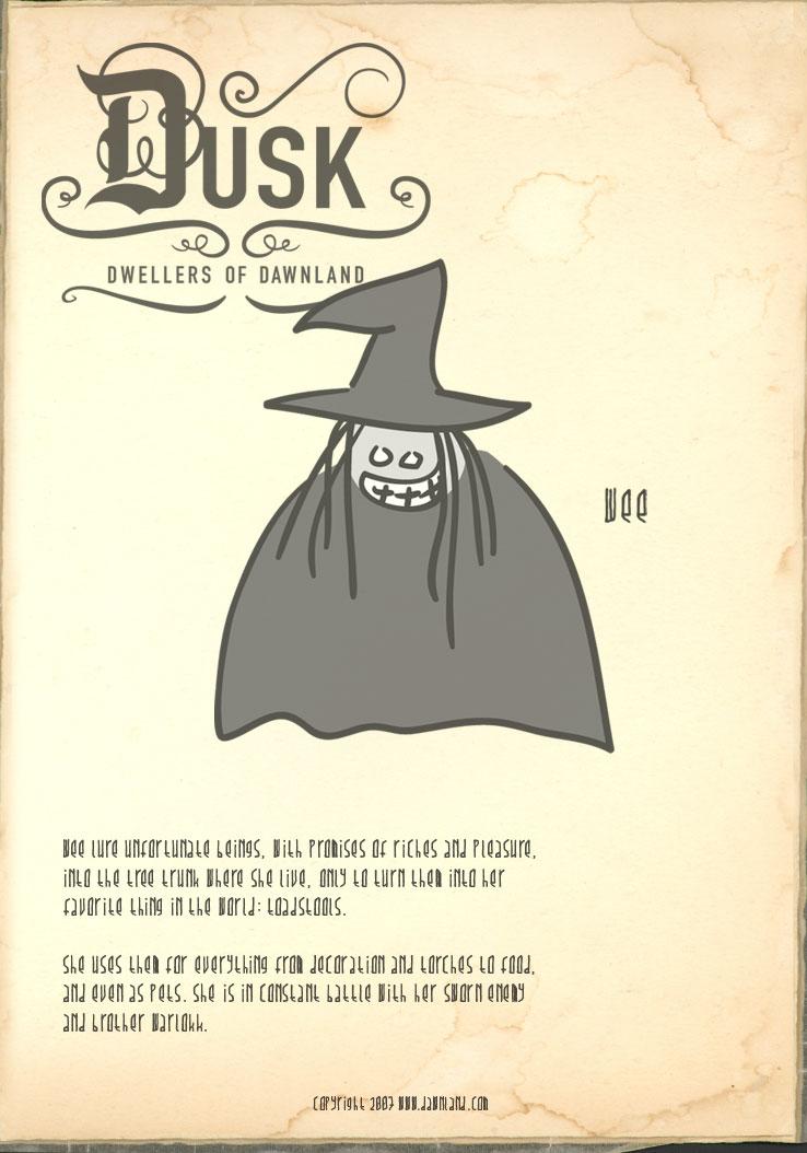 Dusk Dwellers - Wee