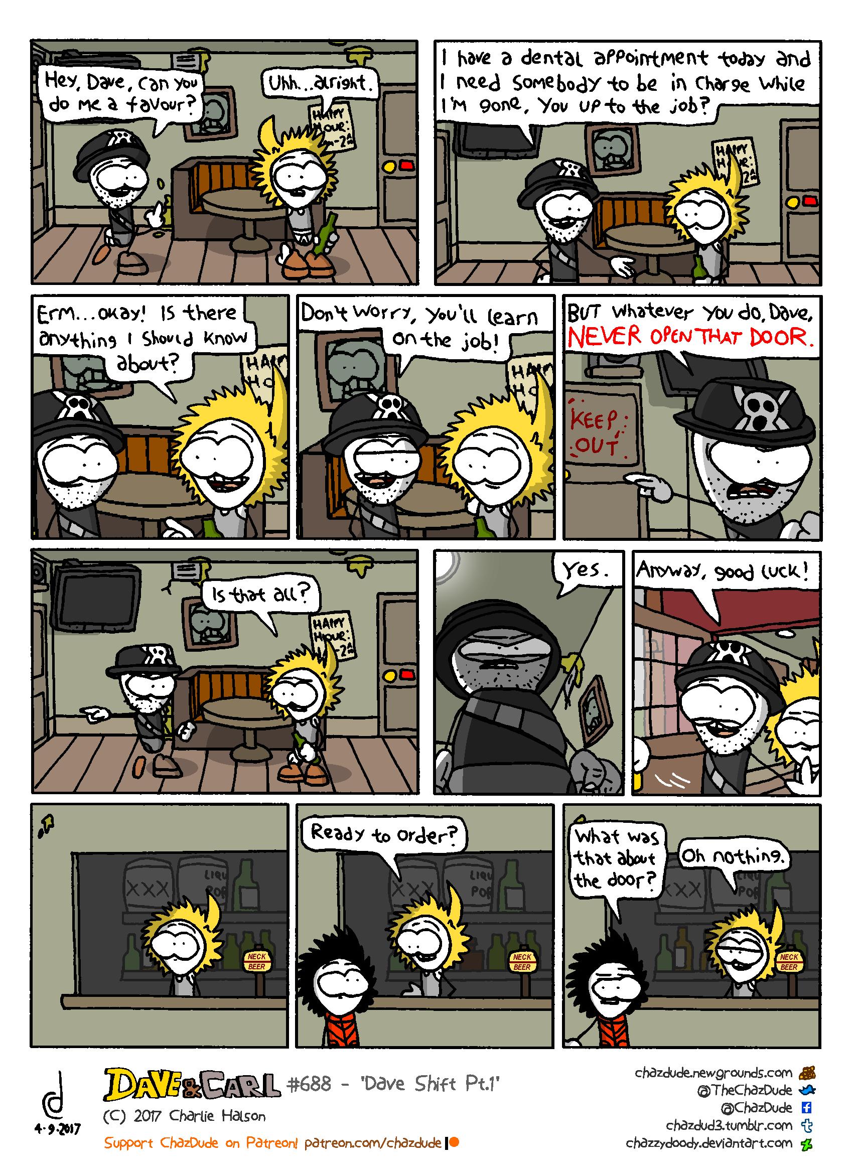 Dave Shift Pt.1