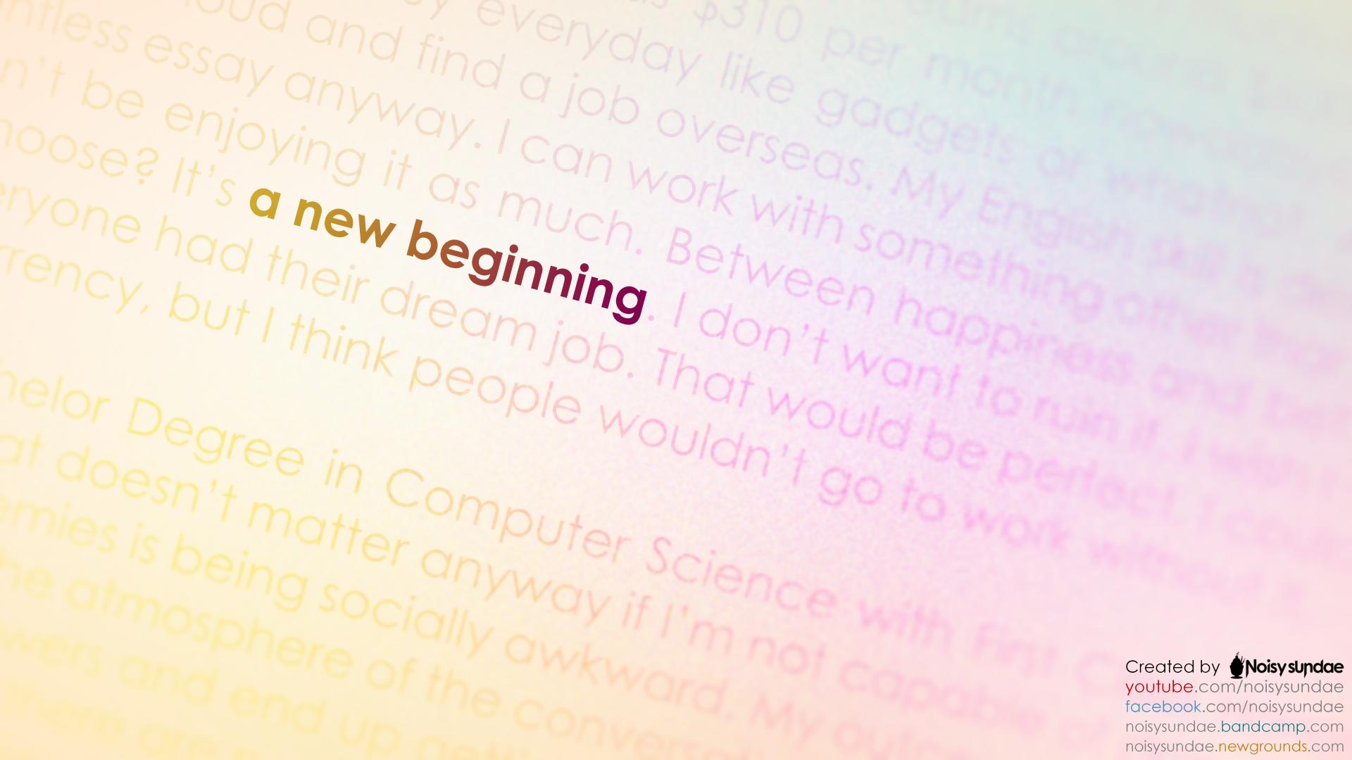 Noisysundae wallpaper - A new beginning