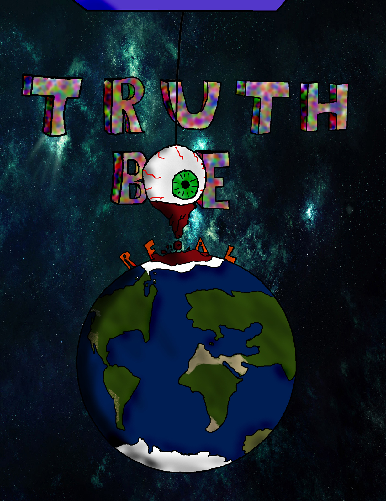 """""""Truth Be Real"""" Poster"""