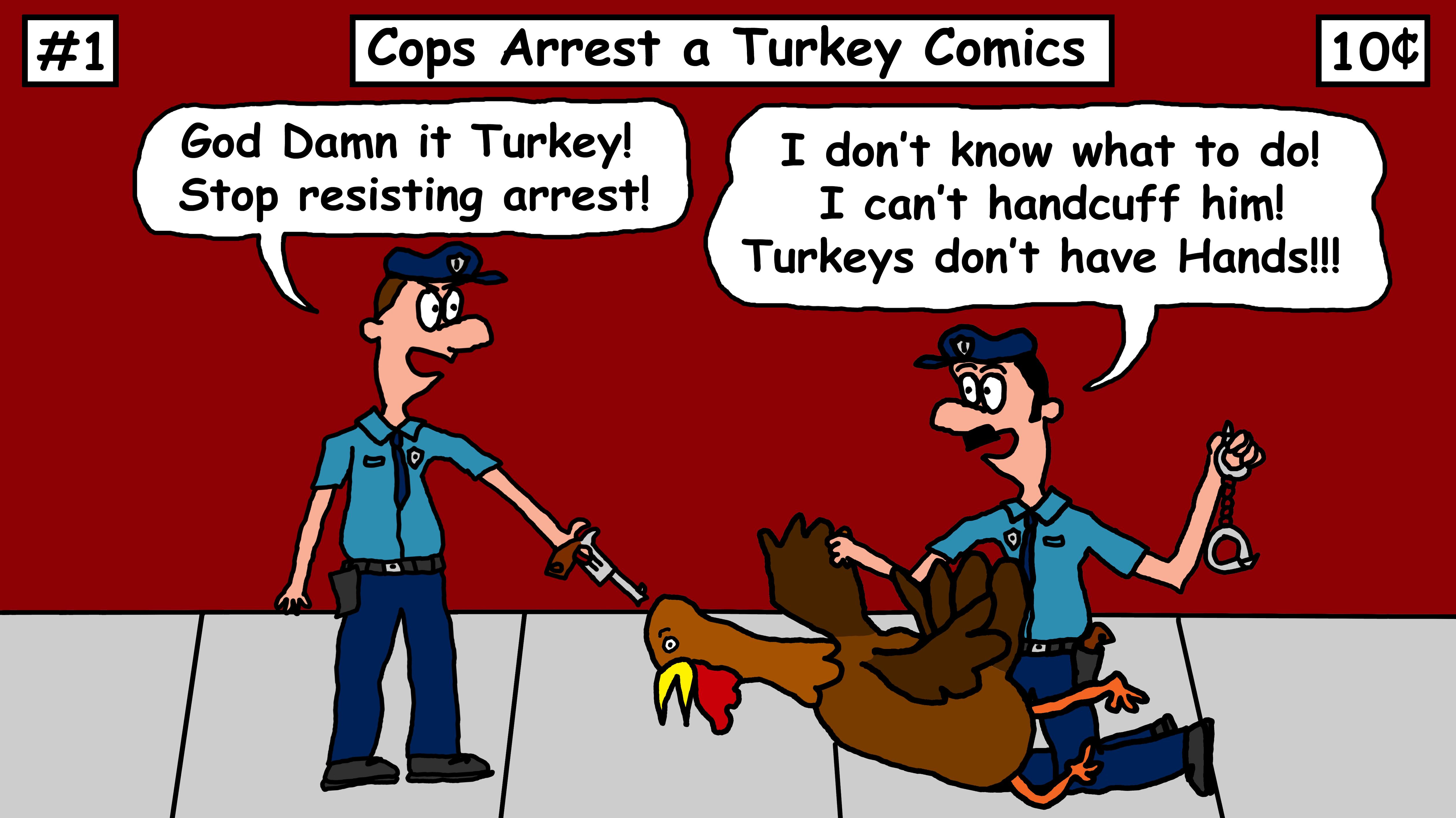Cops Arrest a Turkey Comics