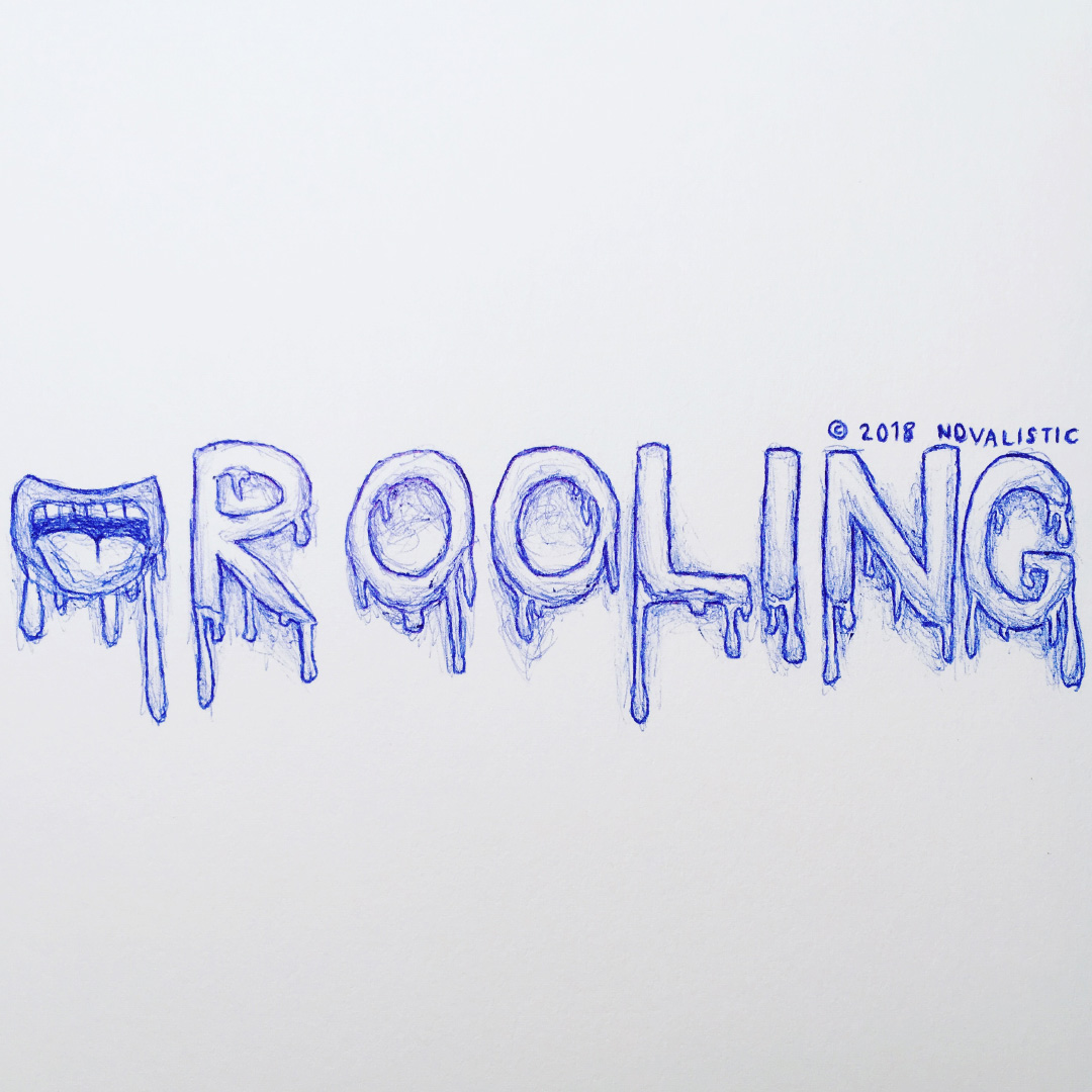 Inktober 2018, Day 6: Drooling