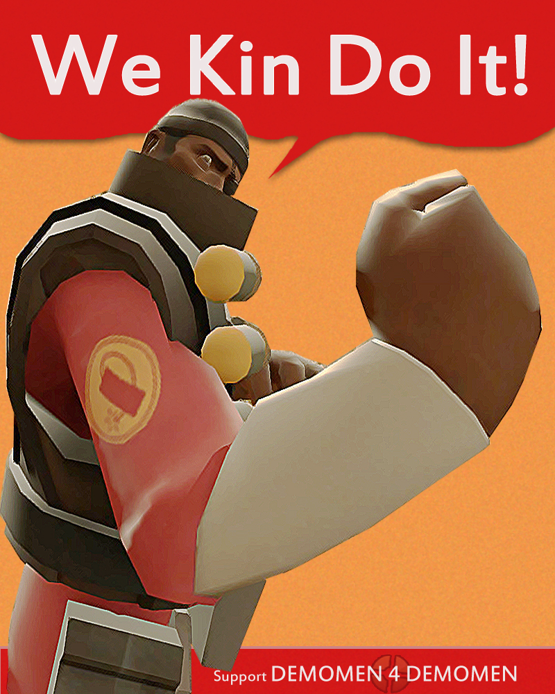 Demoman: We Kin Do It!