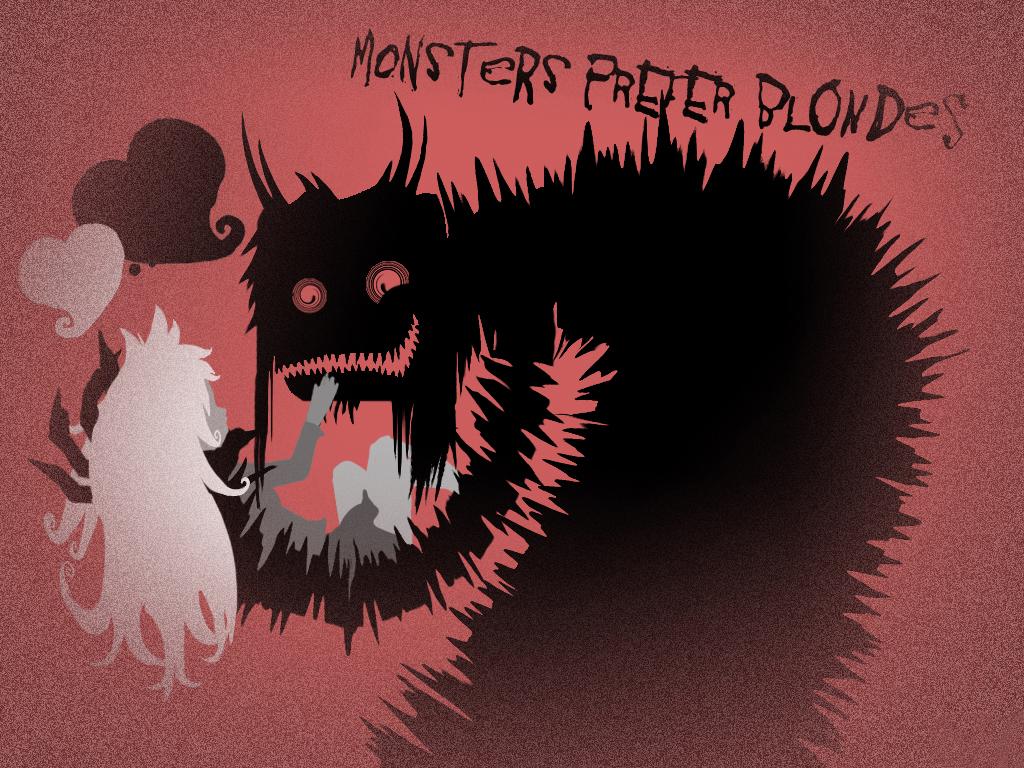 <<monsters.prefer.blondes>>