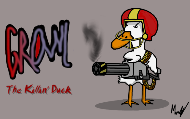 Growl The killin' duck