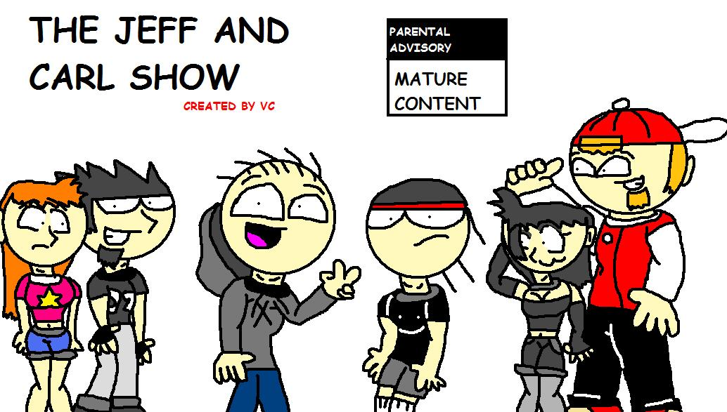 the jeff and carl show