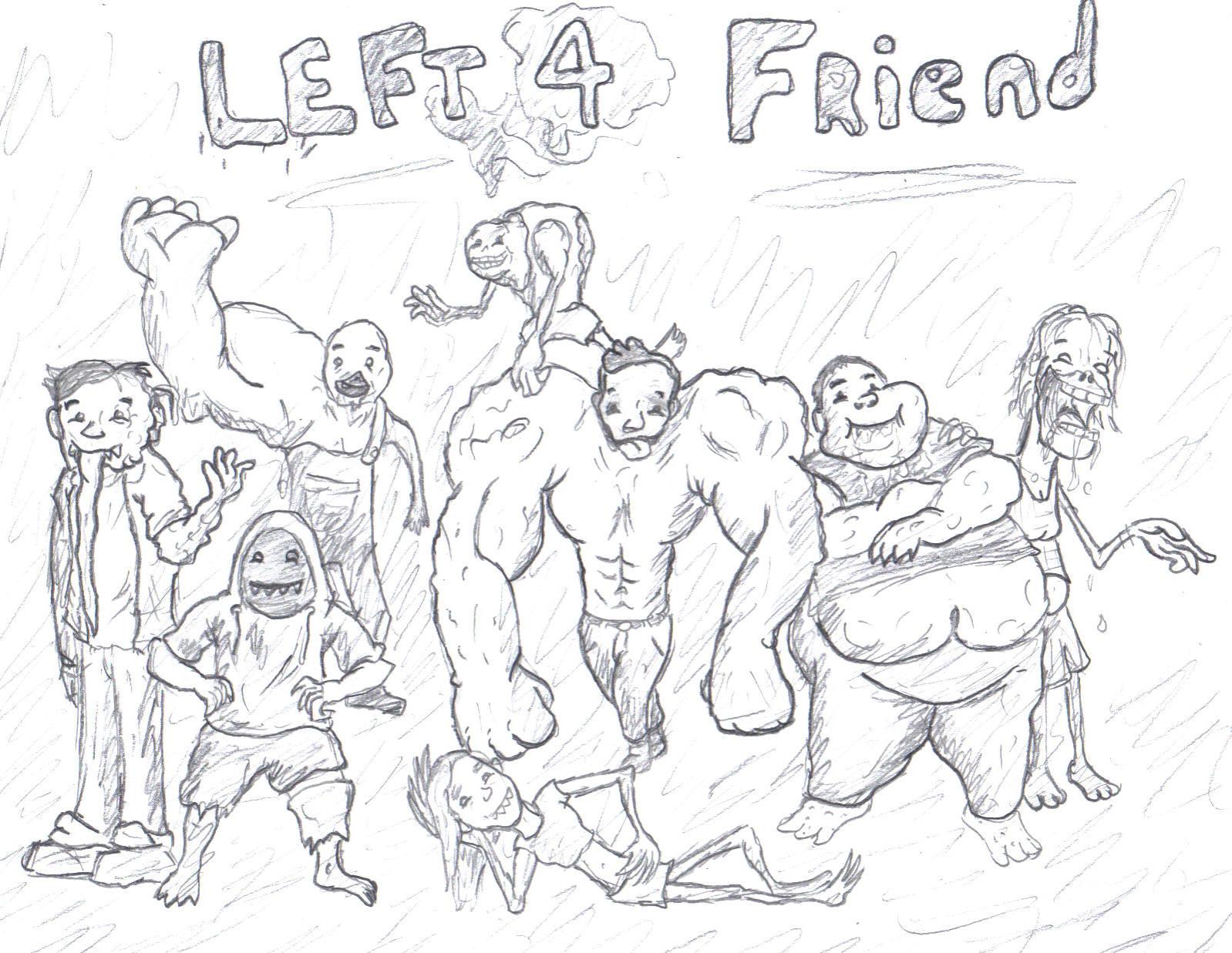 Left 4 Friend