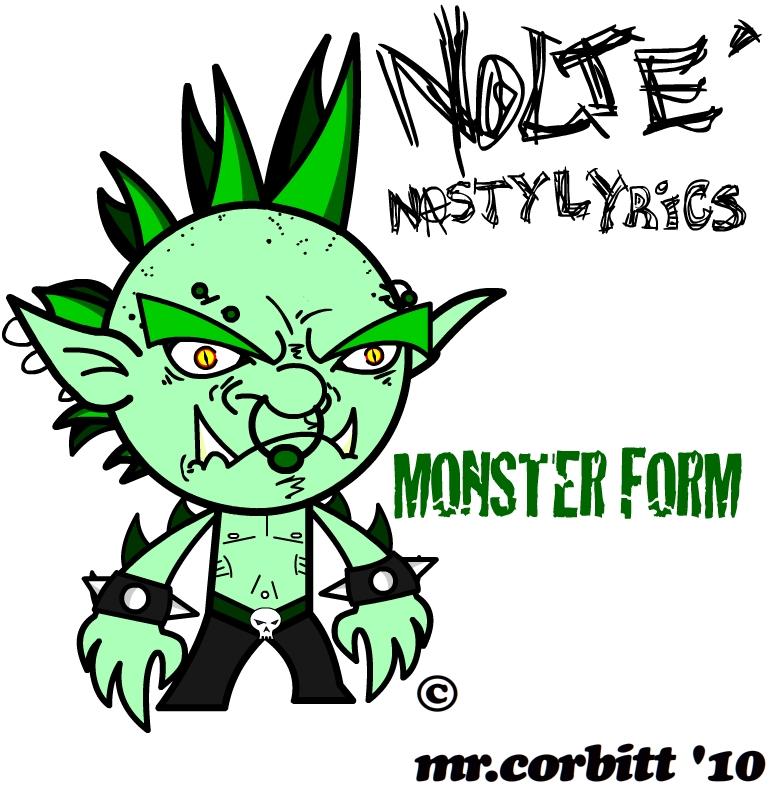 Nolte Monster Form