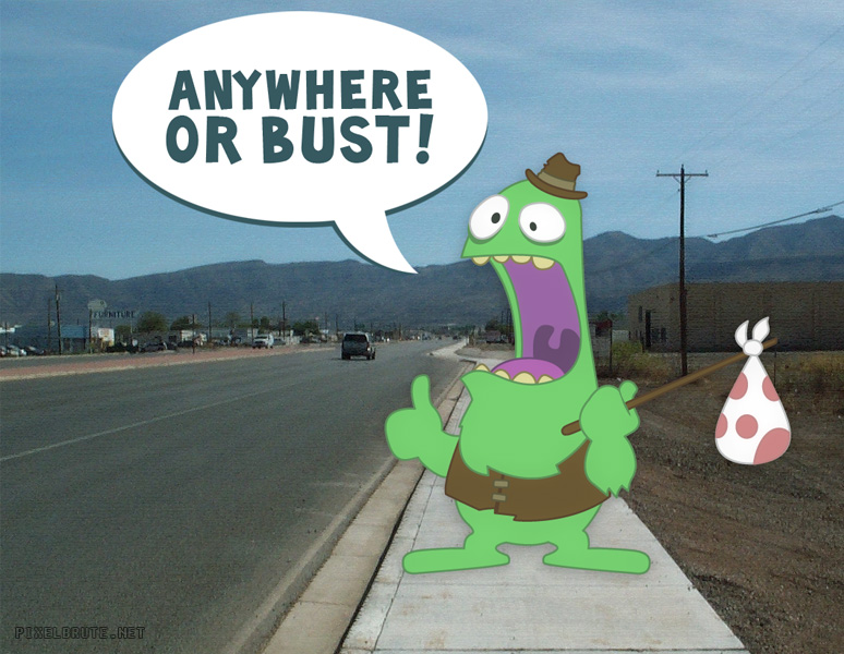 Anywhere or Bust