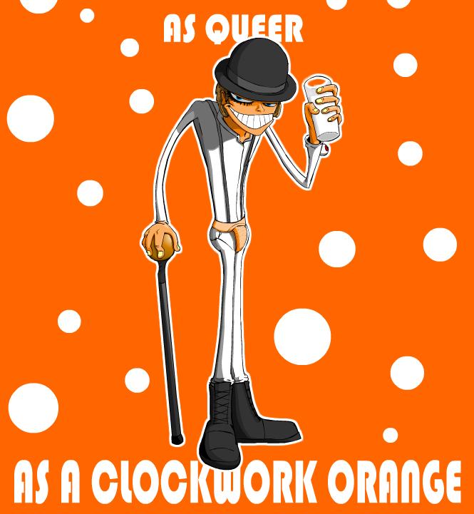 As queer as a clockwork orange