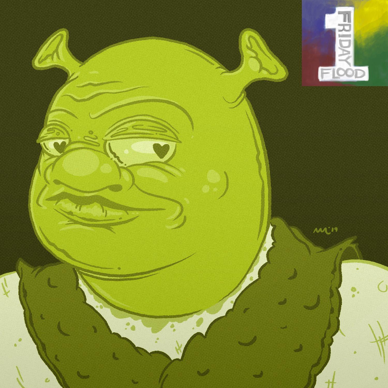 Friday Flood II - Shrek