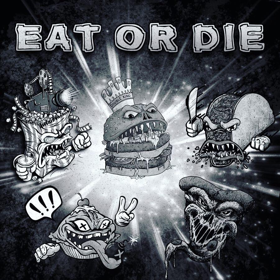 EAT OR DIE Vol. 1