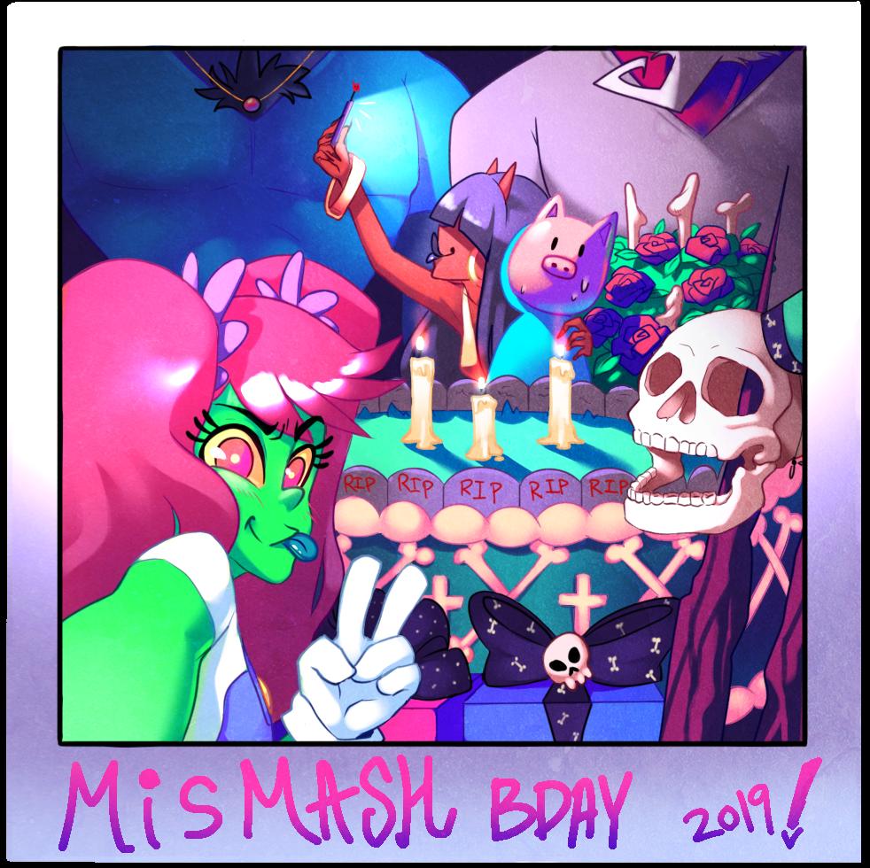 HAPPY BIRTHDAY MISMASH!!