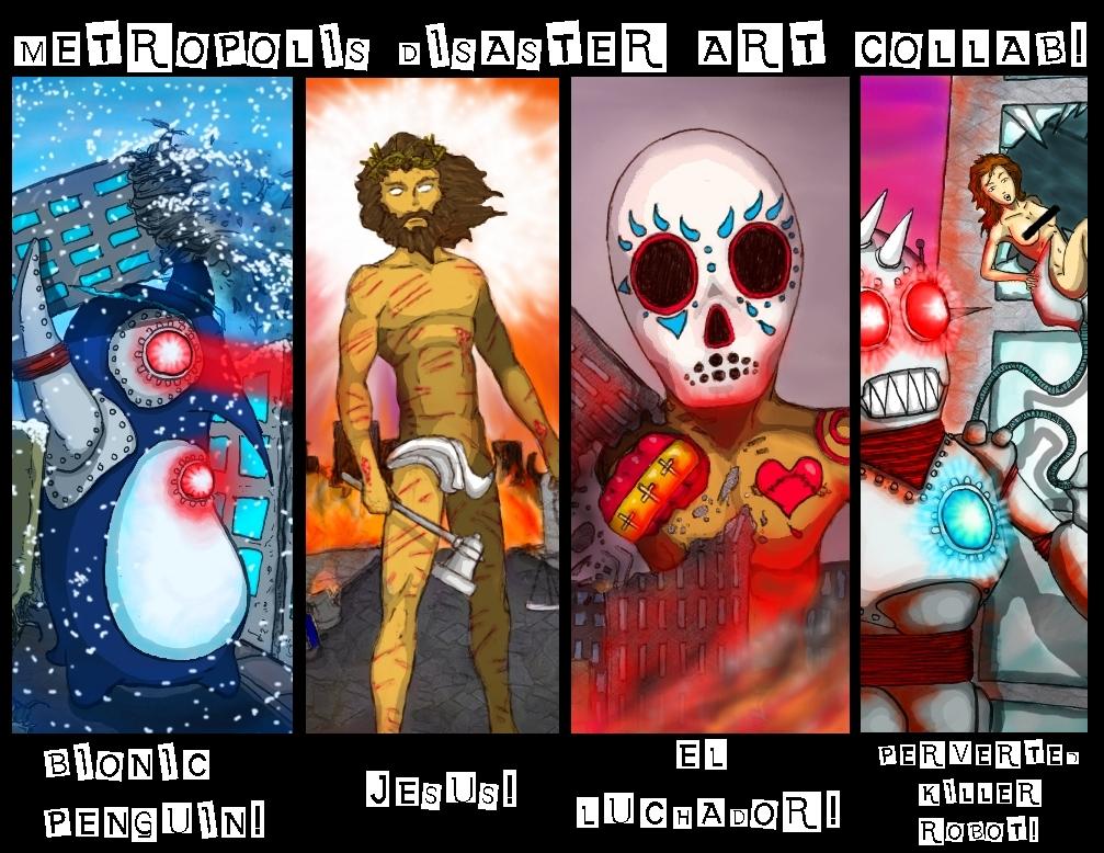 Metropolis Disaster Art Collab