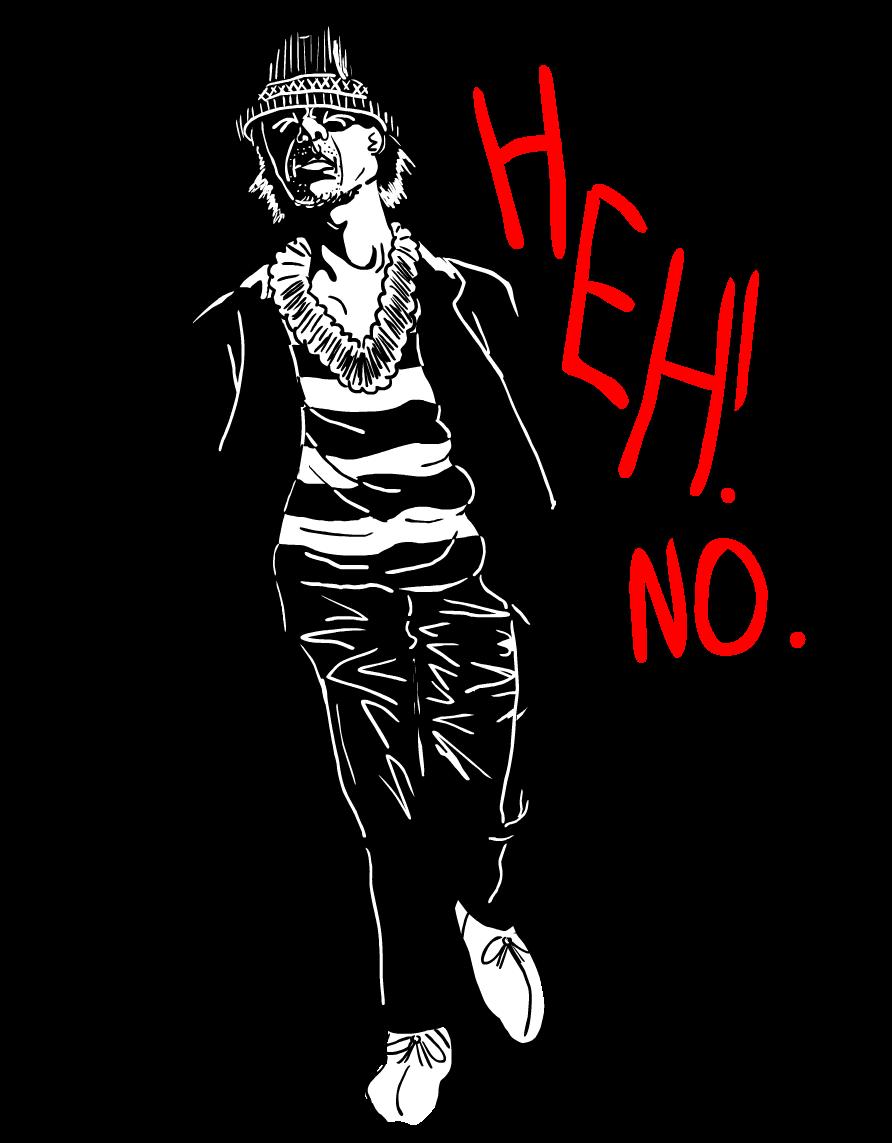 HEH NO