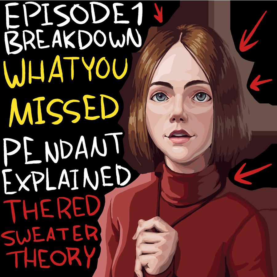 Episode 1 Breakdown