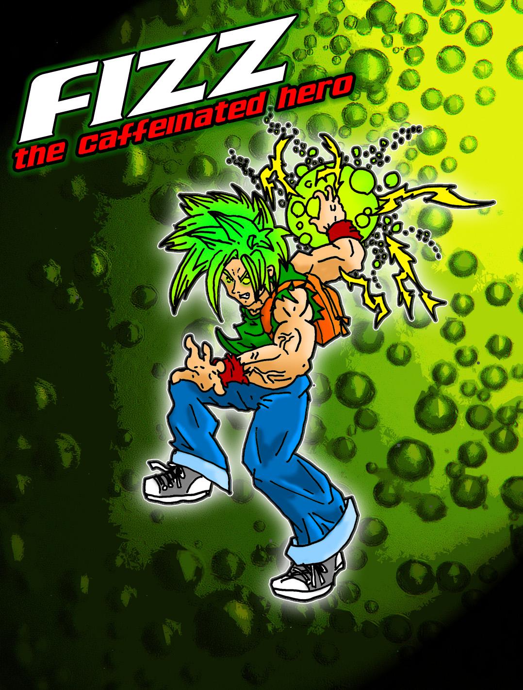 Fizz The Caffeinated Hero
