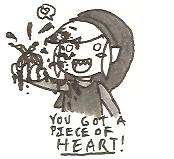 You got a Piece of Heart!