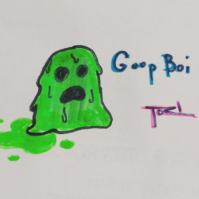 Goop boi sketch