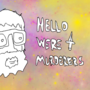 Hello we're Murderer's by rapcathackysack