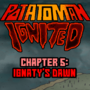 Potatoman Ignited Chapter 5: Ignaty's Dawn