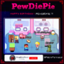 Minecraft PewDiePie Happy Birthday