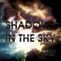 Surprise! Coming soon new song! Shadows In The Sky!!