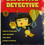 Defective Detective Poster by StickDinosaur