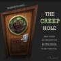 THE CREEP HOLE