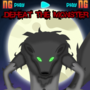 Videogame: Defeat The Monster