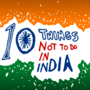 10 Things Not To Do In India