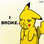 Pikachu Broke by omgtehmuffinman