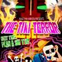 The Tiki Terror