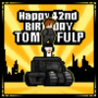 Happy Birthday TomFulp