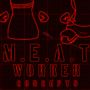 MEAT Worker Concepts